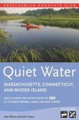Quiet Water: Massachusetts, Connecticut and Rhode Island (3rd edition)
