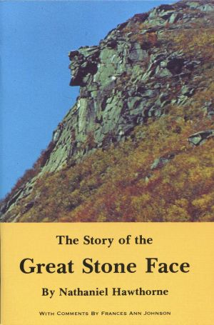Story of the Great Stone Face