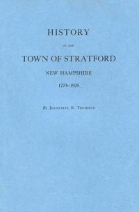 History of the Town of Stratford, New Hampshire 1773-1925