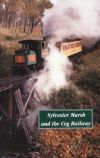 Sylvester Marsh and the Cog Railway
