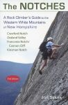 The Notches: A Rock Climber's Guide to the Western White Mountains of New Hampshire