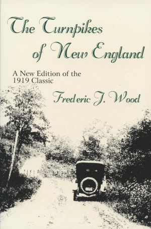 The Turnpikes of New England