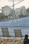 Two If By Sea (Beat the Clock & Don't Make Waves)