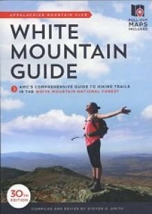 AMC White Mountain Guide (30th edition)