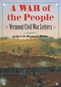War of the People: Vermont Civil War Letters